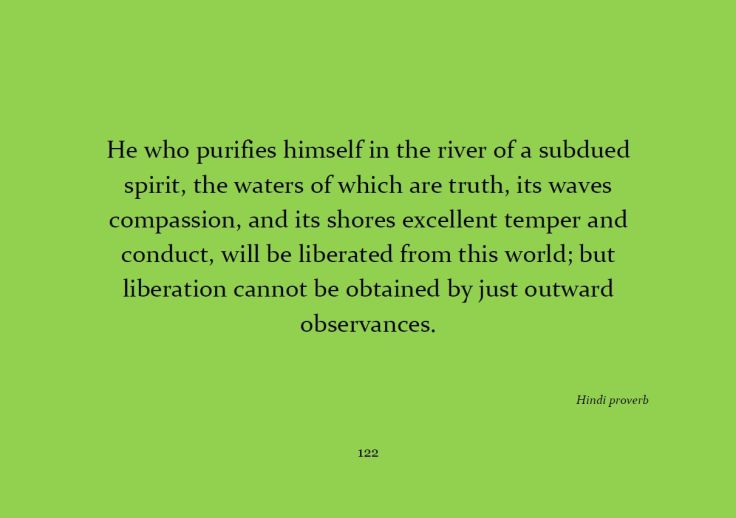 He who purifies himself in the river...