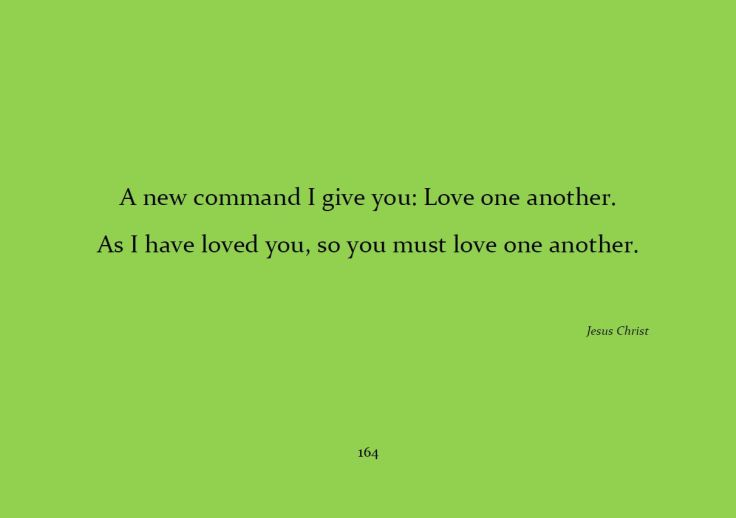 Love one another...