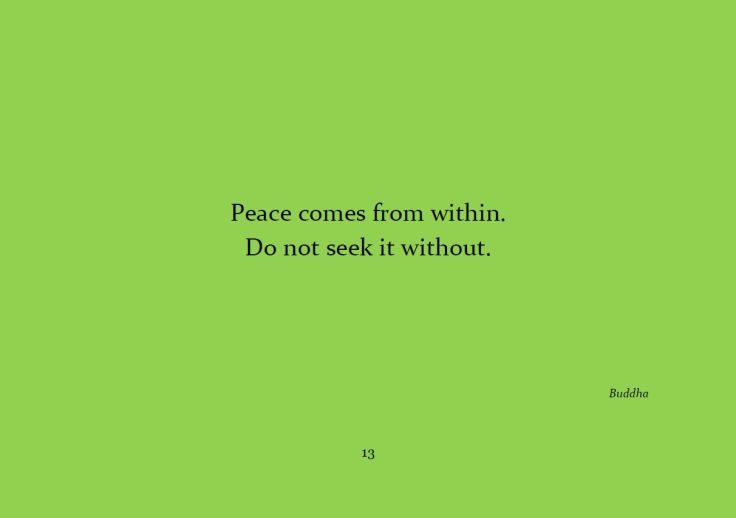 Peace comes from within...