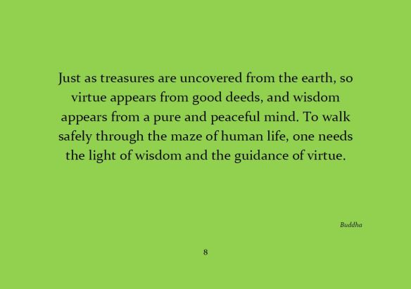 The Light of Wisdom and the Guidance of Virtue...