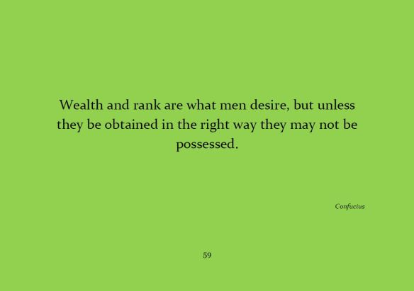 Wealth and rank...