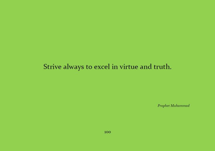 Strive Always to Excel in Virtue and Truth